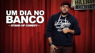 UM DIA MARAVILHOSO NO BANCO Stand Up Comedy