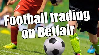 Football trading on Betfair