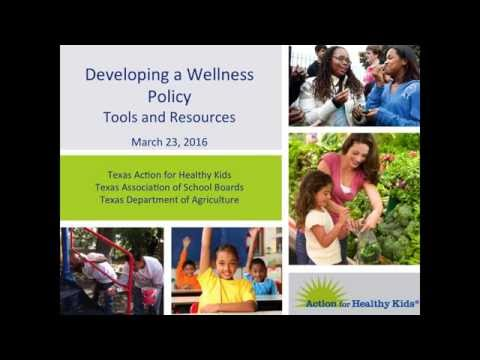 Developing a Wellness Policy - Tools and Resources