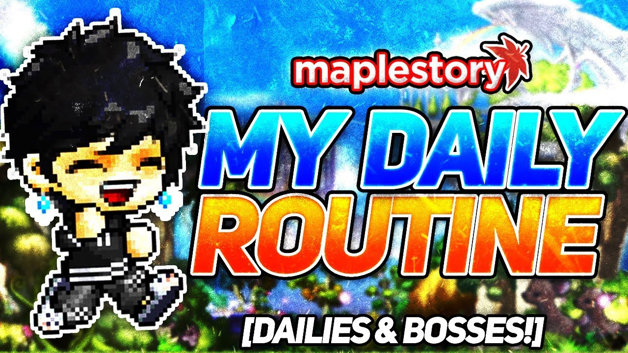 My Daily Routine on MapleStory