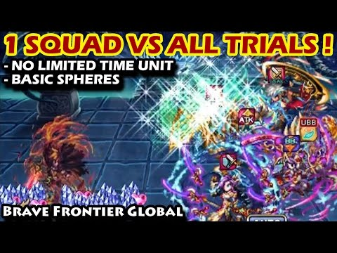 One Squad VS ALL Trials (Brave Frontier Global)
