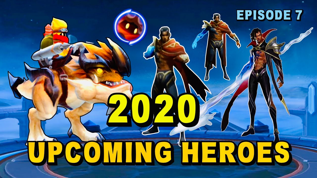 4 Upcoming New Heroes in 2020 Mobile Legends - Mobile Legend Bang Bang