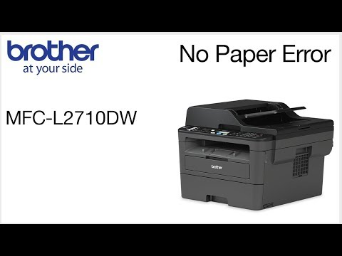 Brother MFCL2710DW - Clearing No paper error
