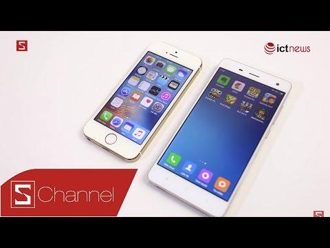 Schannel - Nên mua iPhone 5S 99% hay Mi 4 RAM 3GB với giá rẻ hơn?