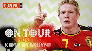 How Kevin De Bruyne Became Belgium's World Cup Hope - On Tour: Origins Ep. 4