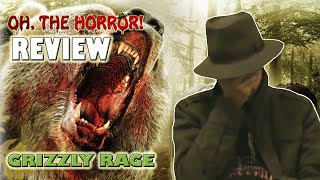 Oh, the Horror! (53): Grizzly Rage