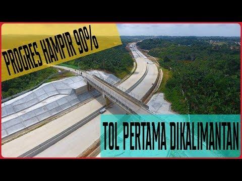 Tol Pertama DiKalimantan Sejak Indonesia Merdeka