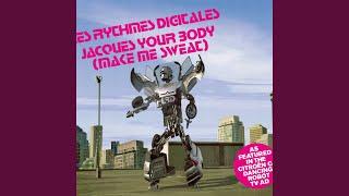 Jacques Your Body (Make Me Sweat) (Riffs & Rays Remix)
