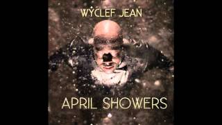 Watch Wyclef Jean All Right Then Ft King Los video