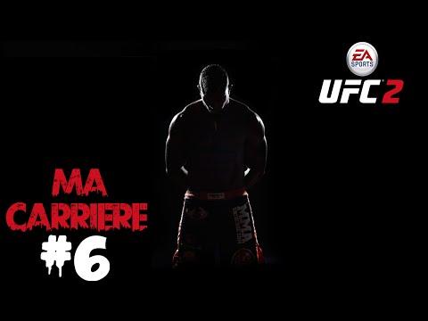 Mode Carrière #6 | EA SPORTS UFC 2