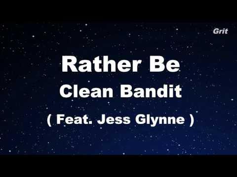 Rather Be - Clean Bandit feat Jess Glynne -  Karaoke【No Guide Melody】