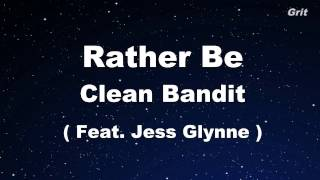 Rather Be Clean Bandit feat Jess Glynne Karaoke No Guide Melody