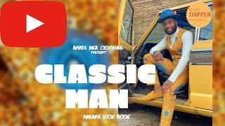 Classic Man (Ankara Look Book)