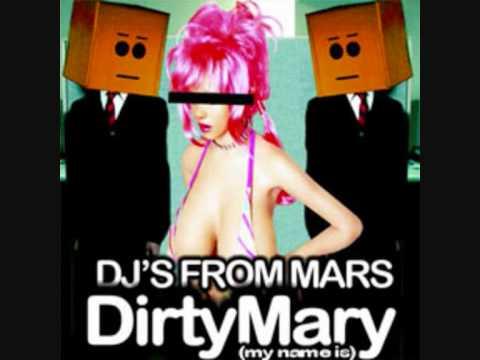 Клип Djs From Mars - Dirty Mary (My Name Is) - Freakadelika Remix