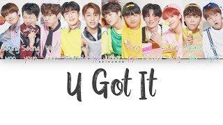 Gambar cover X1 (엑스원) – U GOT IT (X1 Ver.) (Color Coded Lyrics Eng/Rom/Han/가사)
