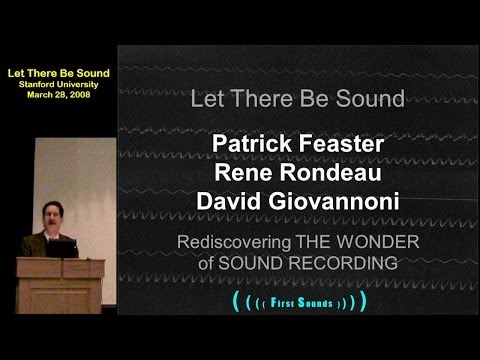 FIRST SOUNDS: Let There Be Sound - Part 1
