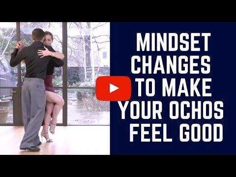 Tango ochos: Mindset shifts for easier ochos (for leaders & followers)
