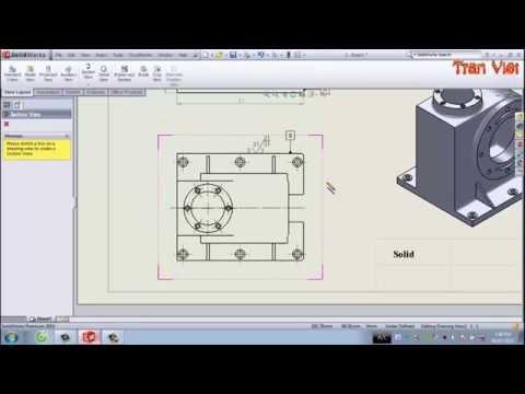 Hướng dẫn xuất bản vẽ 2D trên SolidWorks - Bài 2