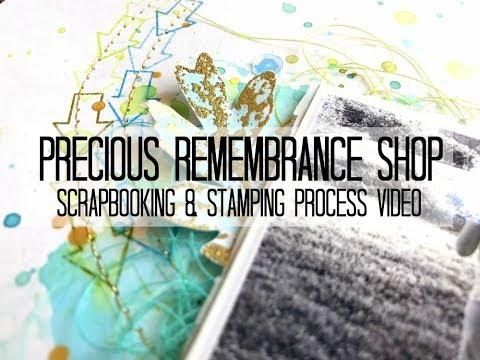 Scrapbooking Process #323 Precious Remembrance Shop / This Way & That Way