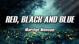 Marilyn Manson - RED, BLACK AND BLUE (Lyrics)