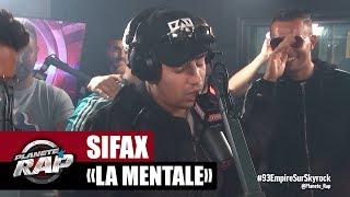 """Sifax """"La mentale"""" #PlanèteRap"""