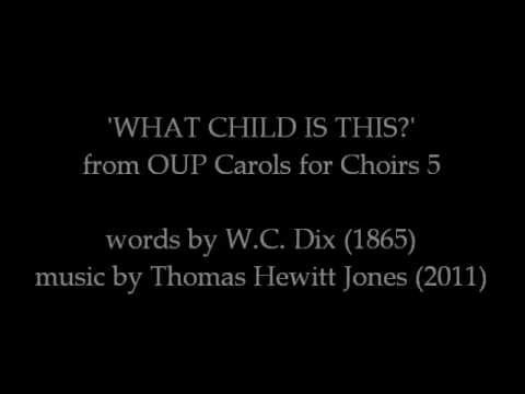 WHAT CHILD IS THIS? by Thomas Hewitt Jones (clip)