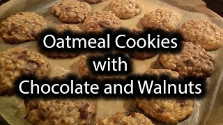 Oatmeal Cookies with Chocolate and Walnuts. Very tasty...with secret ingredient