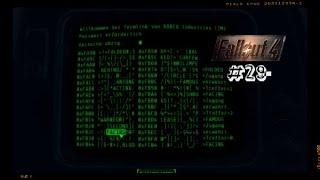Fallout 4 Gameplay | Mir geht hacken so auf den Sack! | #29 [ Gameplay | Video | deutsch ]