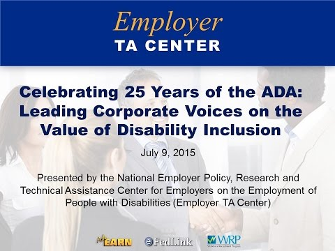 Celebrating 25 Years of the ADA: Leading Corporate Voices on the Value of Disability Inclusion