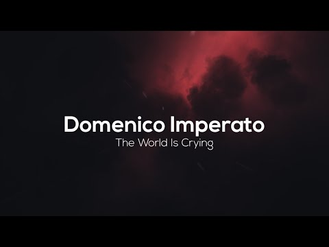 Domenico Imperato - The World Is Crying (Original Mix) [Shaman Black]