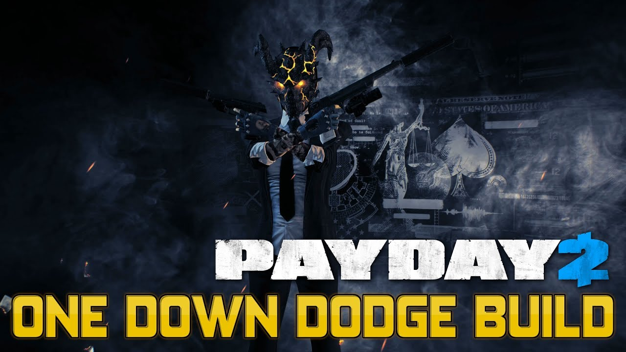 payday 2 build tutorial the one down dodge build youtube. Black Bedroom Furniture Sets. Home Design Ideas