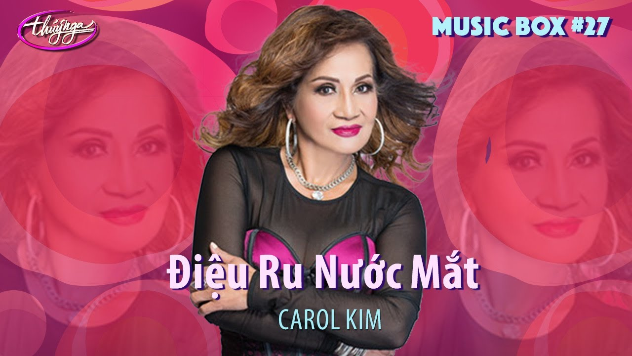 Carol Kim - Điệu Ru Nước Mắt | Music Box #27