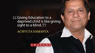 Repeat youtube video Dr Achyuta Samanta is an inspiration to India