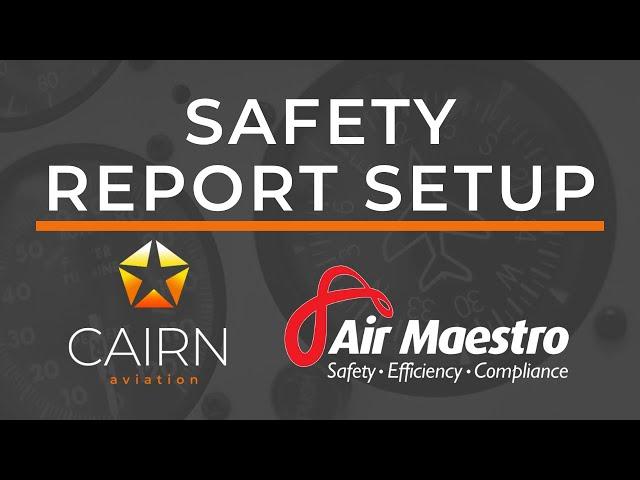 March 2020 Webinar - Air Maestro Reporting Setup
