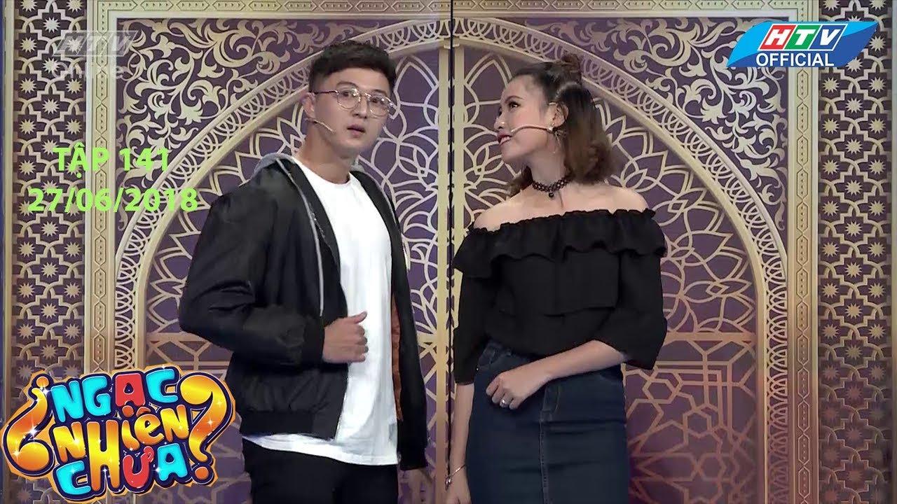 HTV NGẠC NHIÊN CHƯA | Nam Thư tạo dáng bất tỉnh đón cặp đôi người chơi | NNC #141 FULL | 27/6/2018