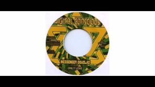 Messenger Douglas / Prince Jamo - Only Love / Dirty Hoffin - 7