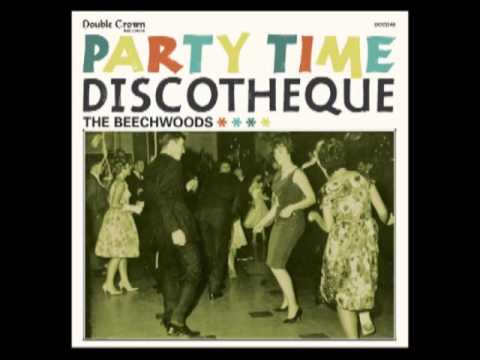 The Beechwoods - Party Time Discotheque [Full Album ]