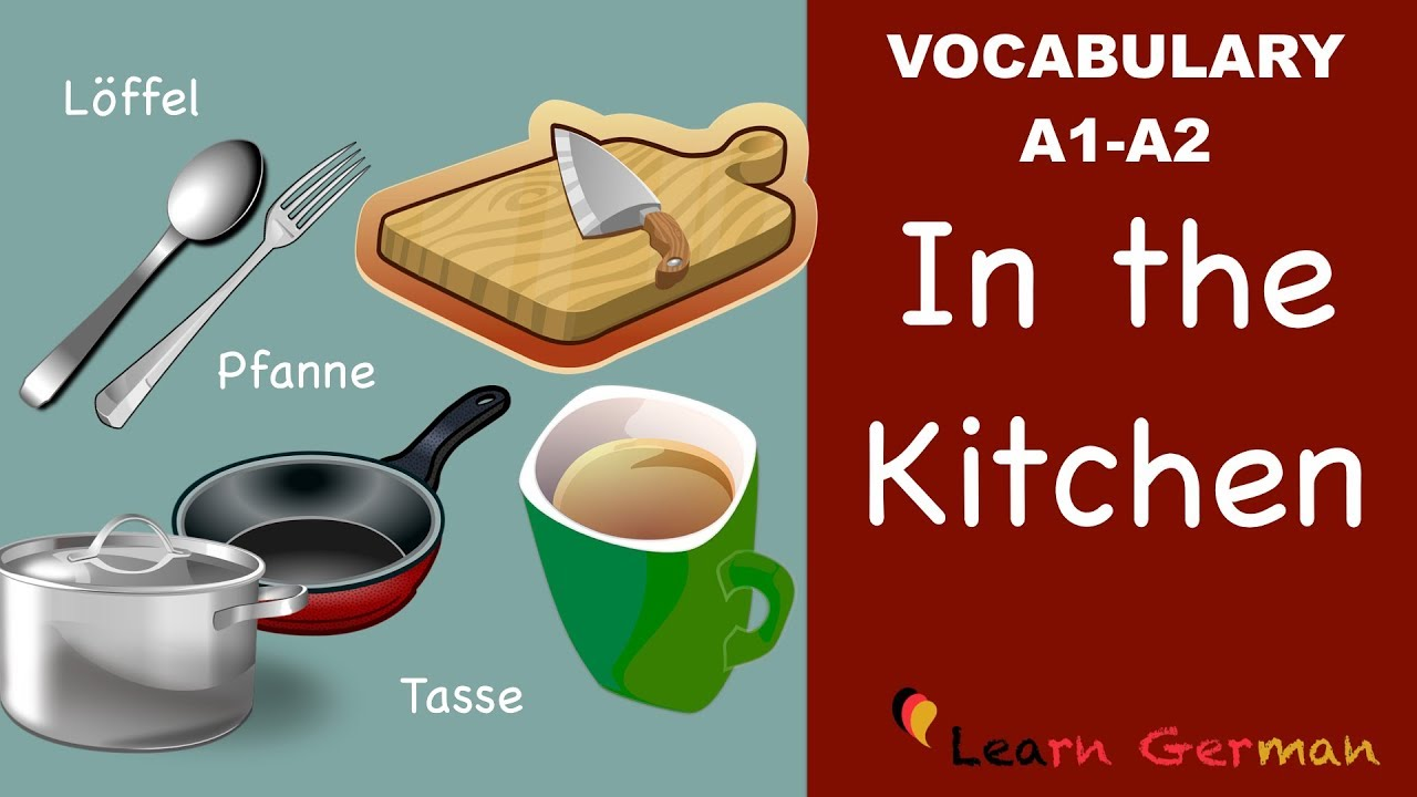 learn german german vocabulary in der k che in the kitchen a1 youtube. Black Bedroom Furniture Sets. Home Design Ideas