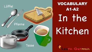 Learn German | German Vocabulary | In der Küche | In the Kitchen | A1