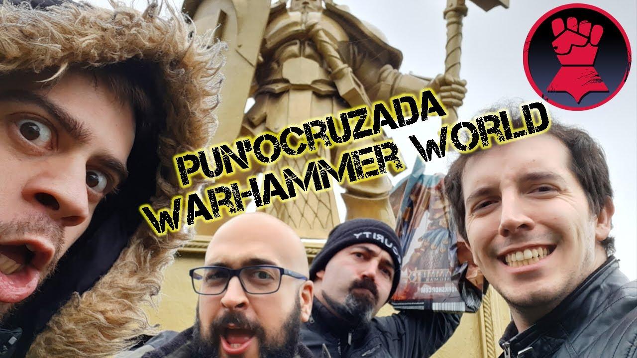 PUÑOCRUZADA A WARHAMNMER WORLD!!!: Episodio 2. La Llegada.