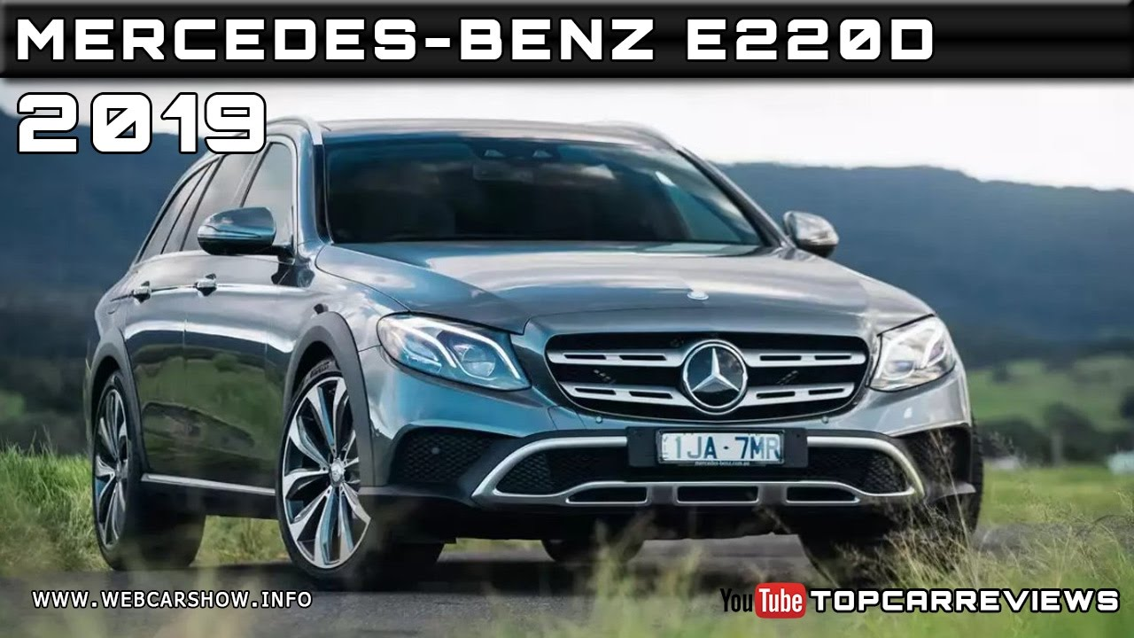 2019 Mercedes Benz Eqc Price Release Date Redesign Specs >> 2019 MERCEDES-BENZ E220D Review Rendered Price Specs