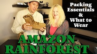 Amazon Rainforest   Packing Essentials and What to Wear