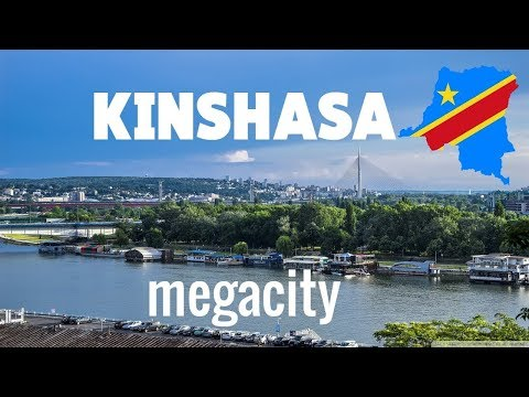 DR Congo's Capital KINSHASA, Africa's most beautiful Mega City