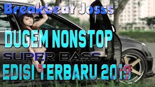 Video DUGEM NONSTOP DJ SANTAI SUPER BASS 2019 download MP3, 3GP, MP4, WEBM, AVI, FLV Oktober 2018