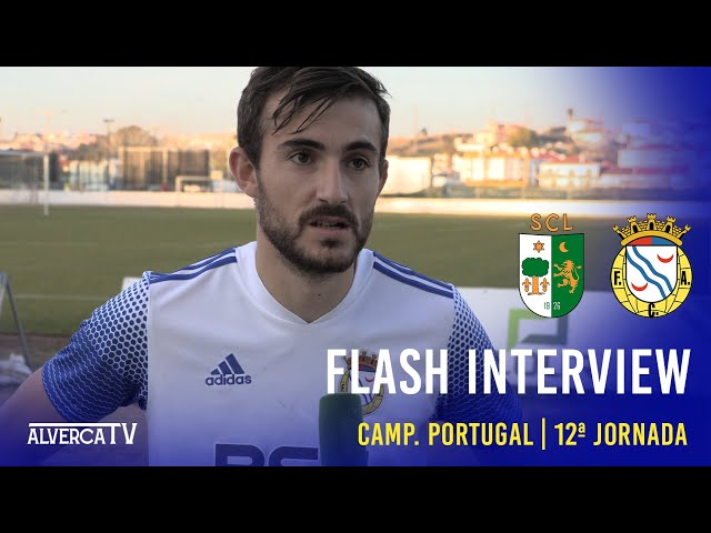 Lourinhanense 0-4 FC Alverca Flash Interview