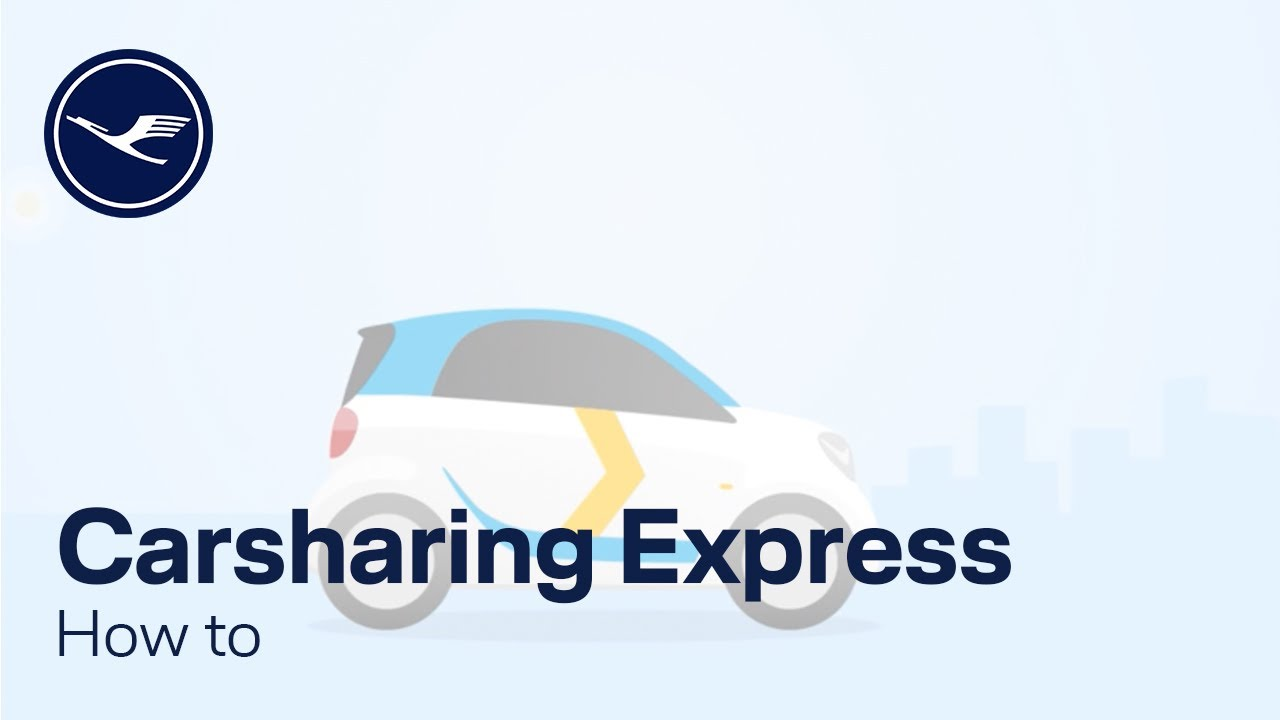 How to – Lufthansa Express Carsharing in Kooperation mit car2go | Lufthansa