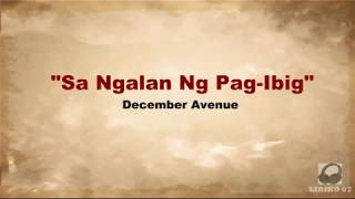 Sa Ngalan Ng Pag-Ibig by December Avenue | LYRICS
