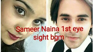 Sameer & Naina's first Eye-Sight background music Yeh un dino ki baat hai serial instrumental bgm..