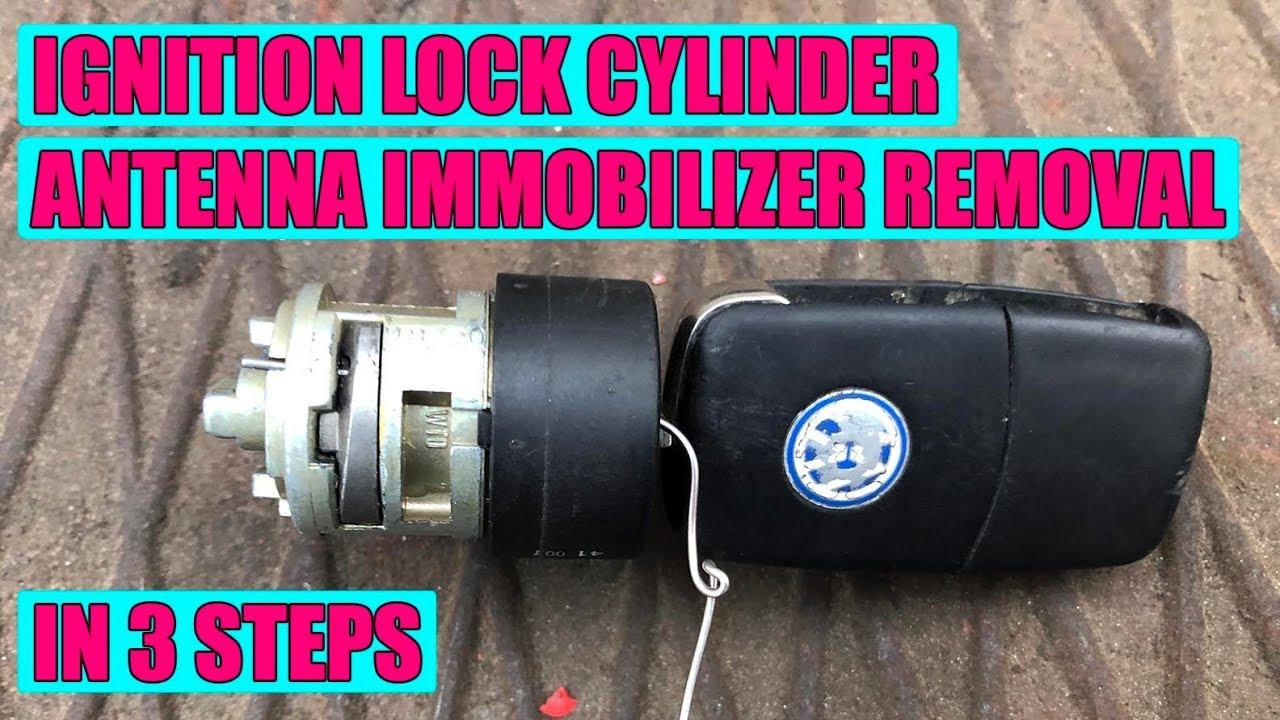How To Remove Ignition Lock Cylinder Immobilizer Antenna