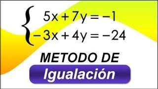 Metodo de igualacion. Sistemas de Ecuaciones de Primer Grado con 2 Variables